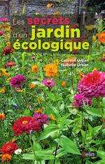 Les secrets d'un jardin écologique  - Laurent Urban - Isabelle Urban
