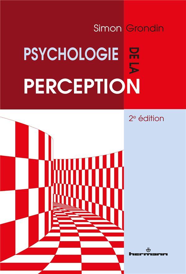 Psychologie de la perception (2e édition)