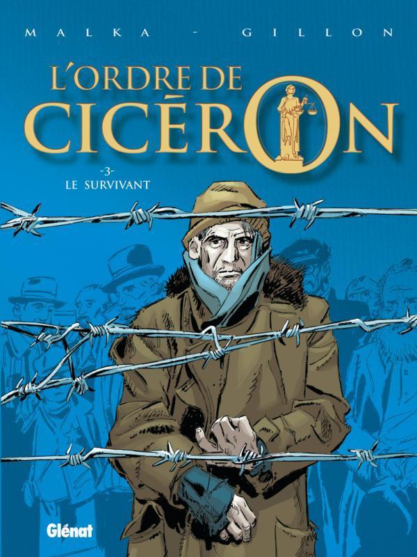 L'ordre de Cicéron t.3 ; le survivant
