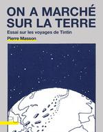 Vente Livre Numérique : On a marché sur la terre  - Pierre Masson