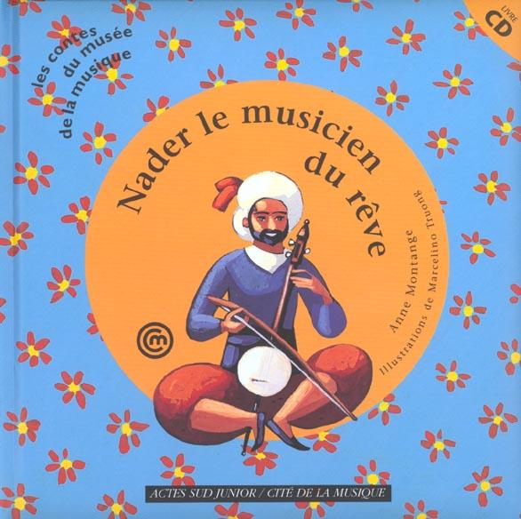 Nader Le Musicien Du Reve (+Cd)