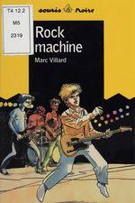 Vente Livre Numérique : Rock machine  - Marc Villard