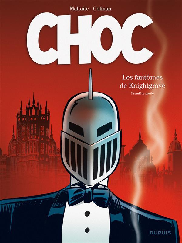 Choc T.1 ; Les Fantomes De Knightgrave