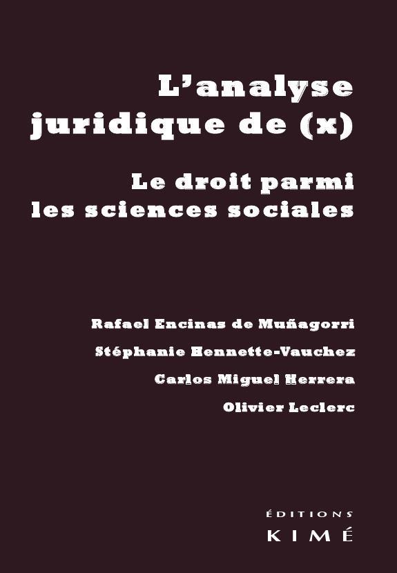 L'analyse juridique de (X) ; le droit parmi les sciences sociales