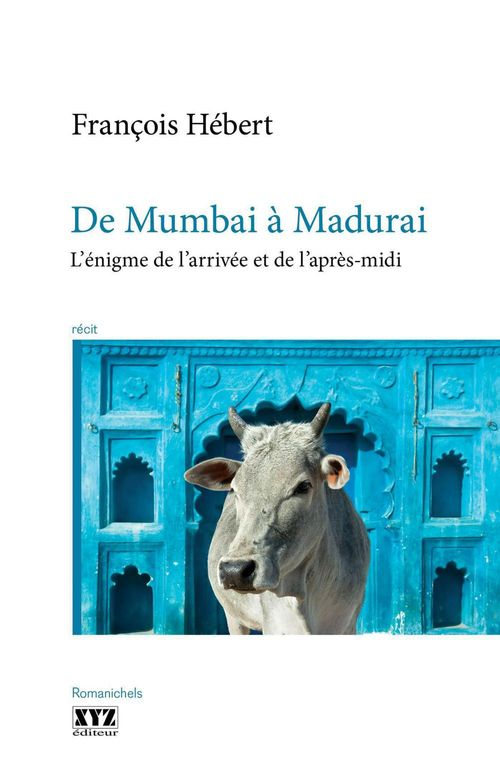 de mumbai a madurai : l' enigme de l'arrivee et de l'apres-midi