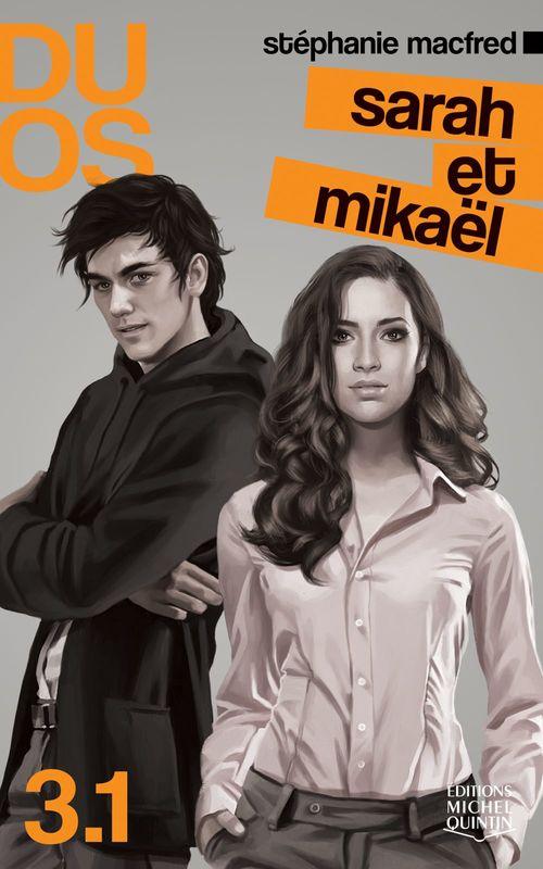 duos 3.1 ; Sarah et Mikaël