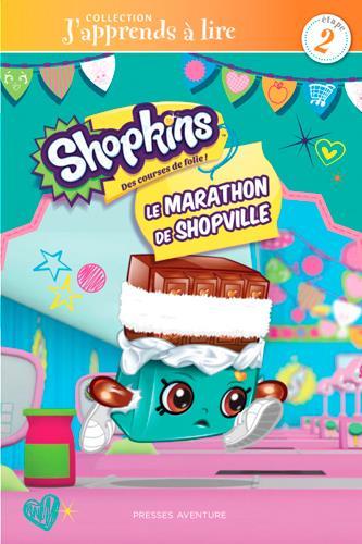 J'apprends à lire ; Shopkins ; le marathon de Shopville