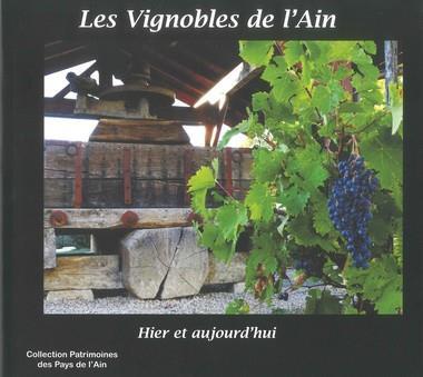 Les vignobles de l'ain - hier et aujourd'hui