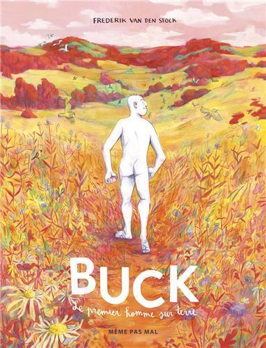 le Buck ; le premier homme sur terre