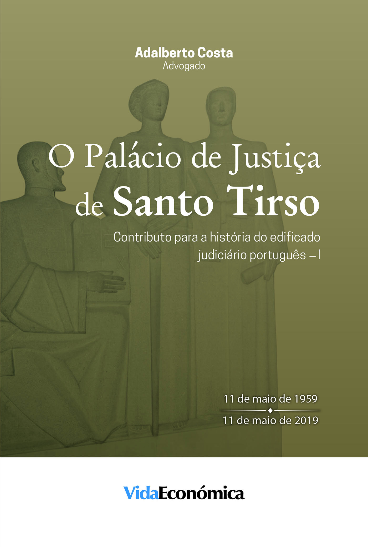 O palácio de justiça de Santo Tirso