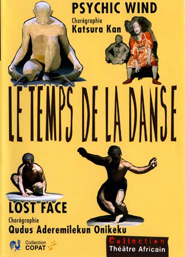 le temps de la danse : psychic wind ; lost face