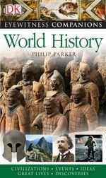 Vente Livre Numérique : World History  - Philip Parker