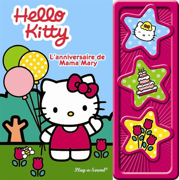 Hello Kitty ; L'Anniversaire De Mama Mary