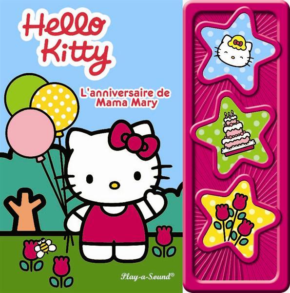 Hello Kitty ; L'Anniversaire De Mama Mary