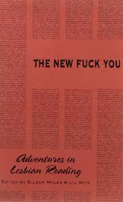 The new fuck you : adventures in lesbian reading /anglais