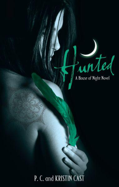 Hunted ; The House of Night: Tome 5