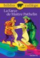 BIBLIOCOLLEGE - LA FARCE DE MAITRE PATHELIN