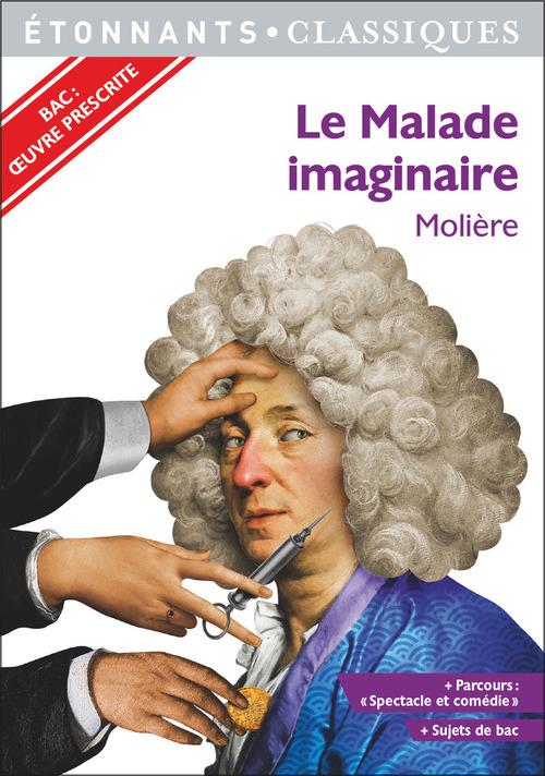 Le malade imaginaire - programme nouveau bac 2021 1ere - parcours