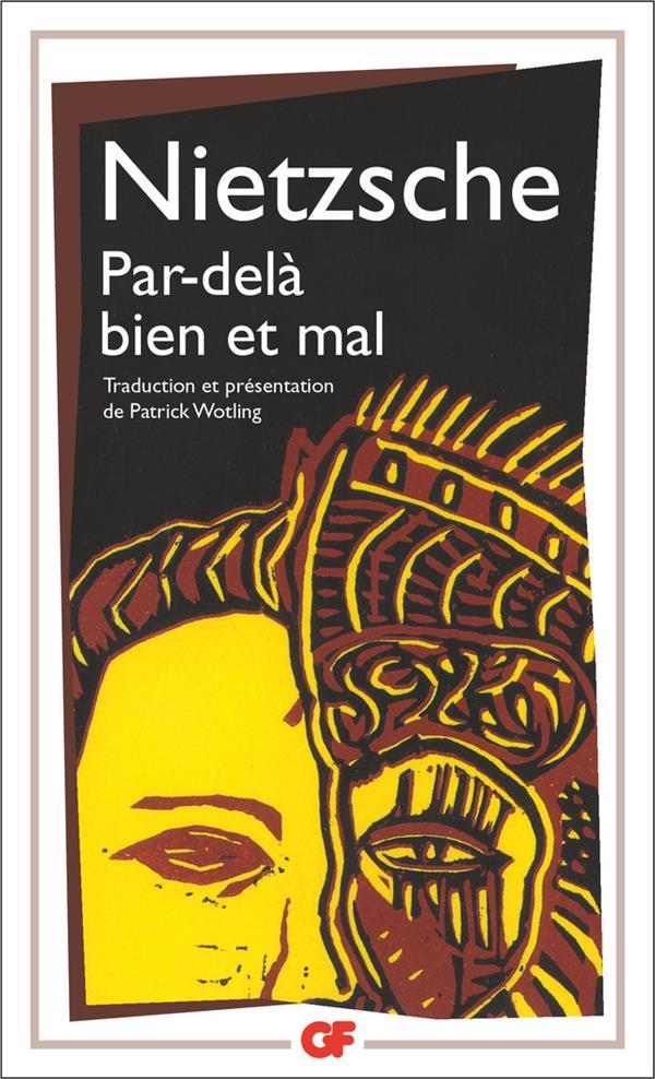 par-dela bien et mal - traduction et presentation par patrick wotling