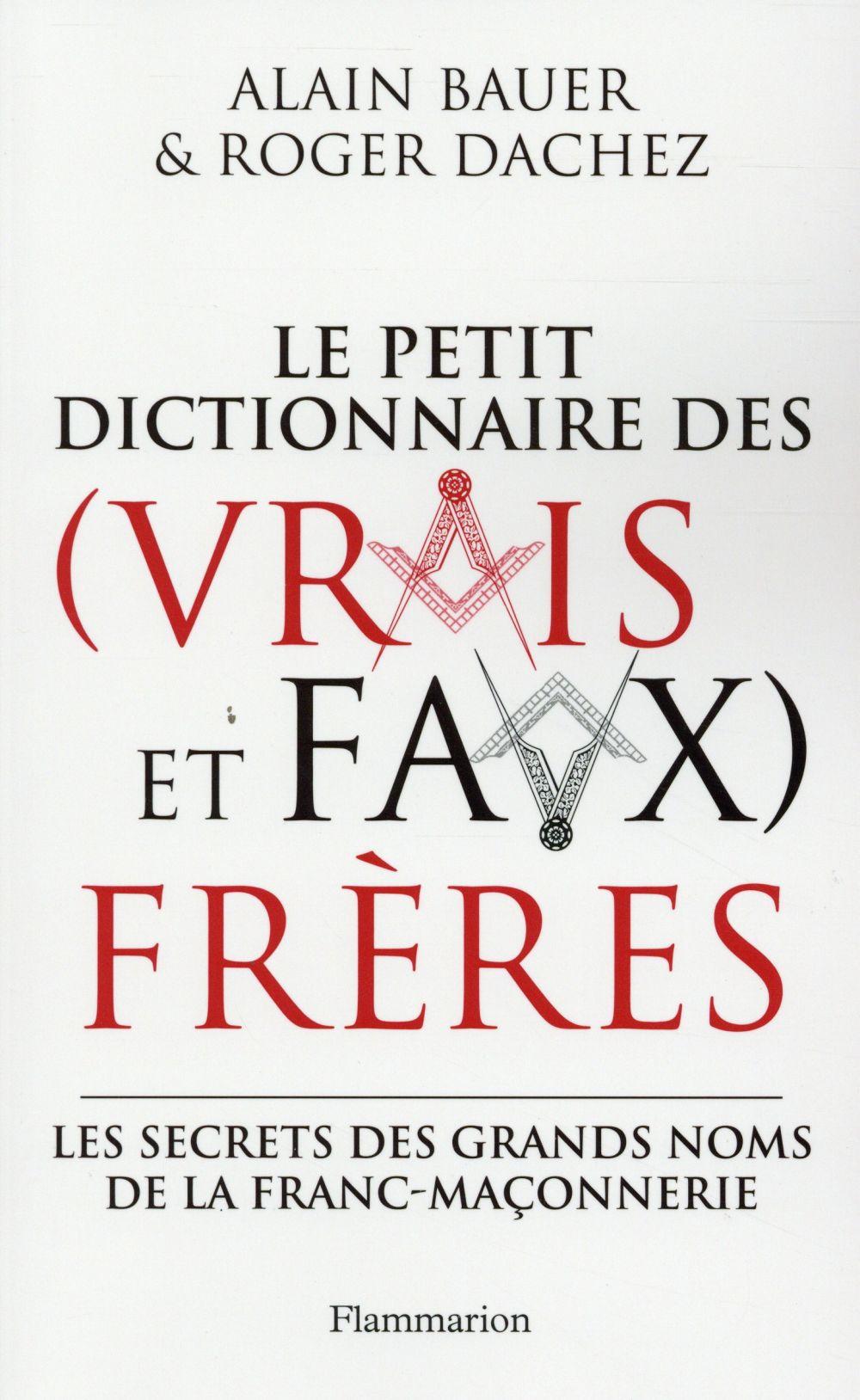 Dictionnaire des (vrais et faux) frères