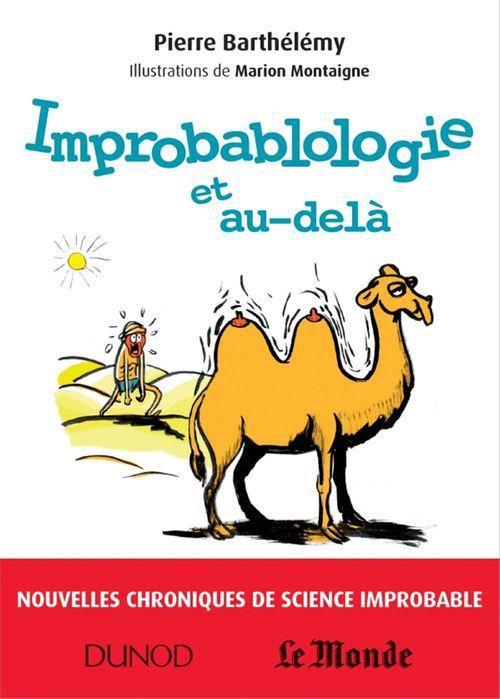 Improbablologie et au-delà ; nouvelles chroniques de science improbable