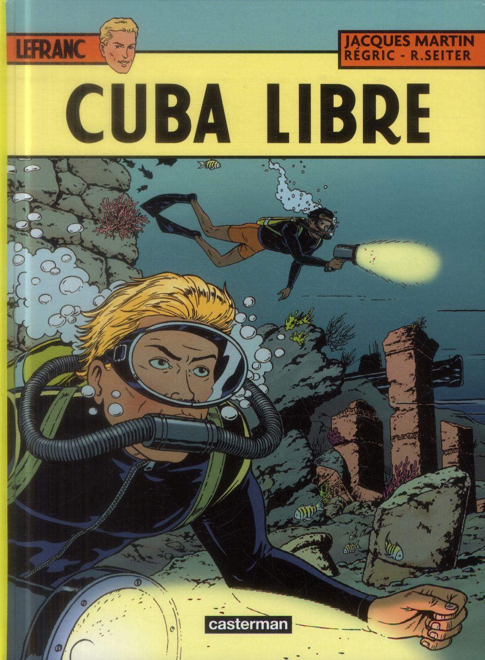 Lefranc t.25 ; Cuba libre