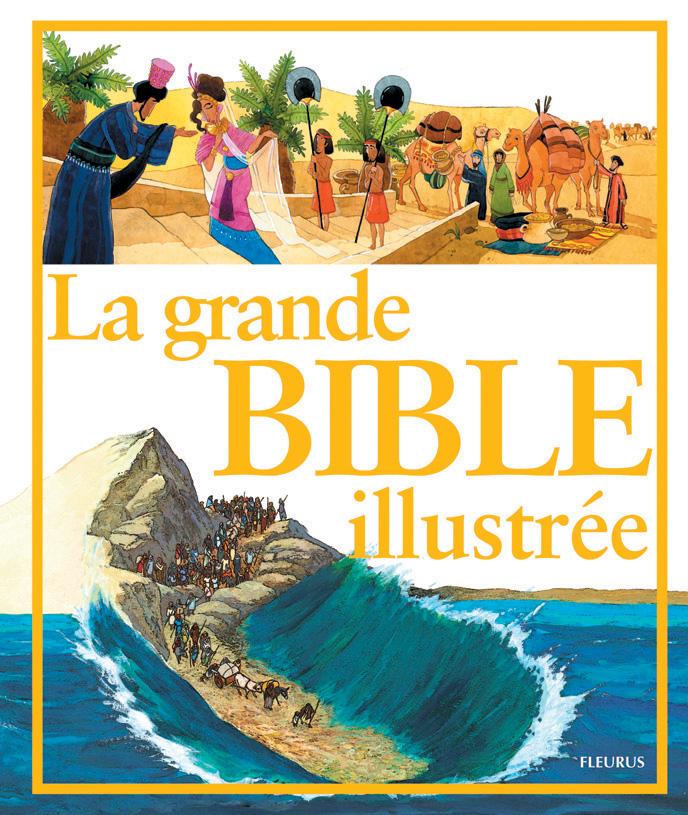 LA GRANDE BIBLE ILLUSTREE +CD