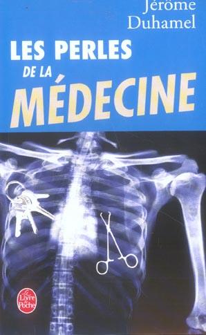 Les perles de la medecine