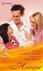Vente Livre Numérique : Un papa amoureux - Tendre faiblesse  - Susan Meier - Margaret Way