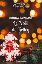 Vente EBooks : Le Noël de Kelley  - Donna Alward