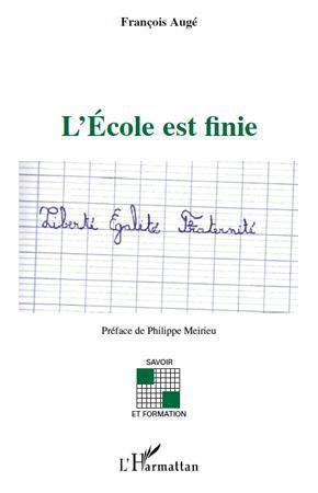 L'école est finie  - Francois Auge