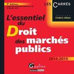Vente Livre Numérique : L'essentiel du droit des marchés publics 2014-2015 - 7e édition  - Frédéric Allaire