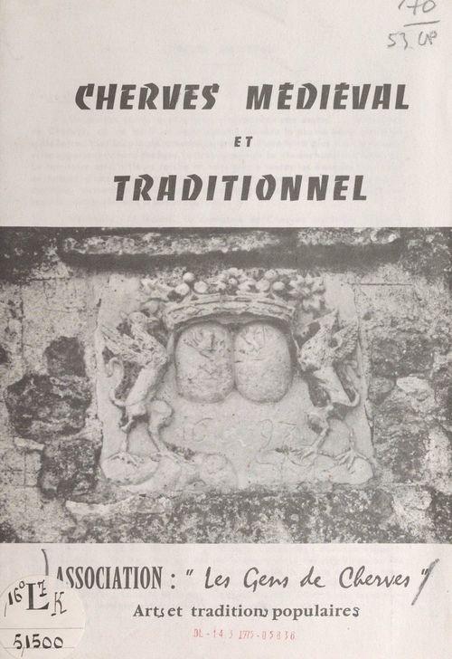 Cherves médiéval et traditionnel
