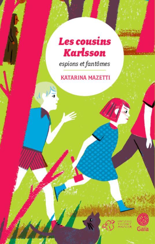 Les cousins Karlsson T.1 ; espions et fantômes