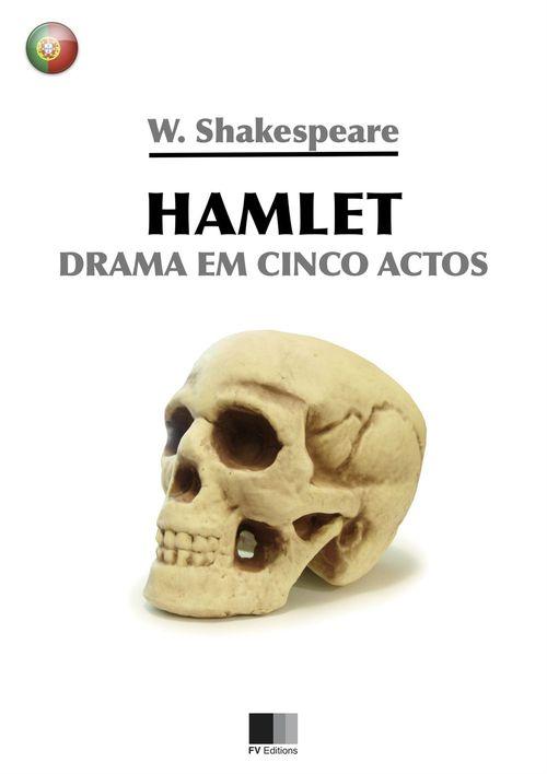 Hamlet. Drama em cinco actos.