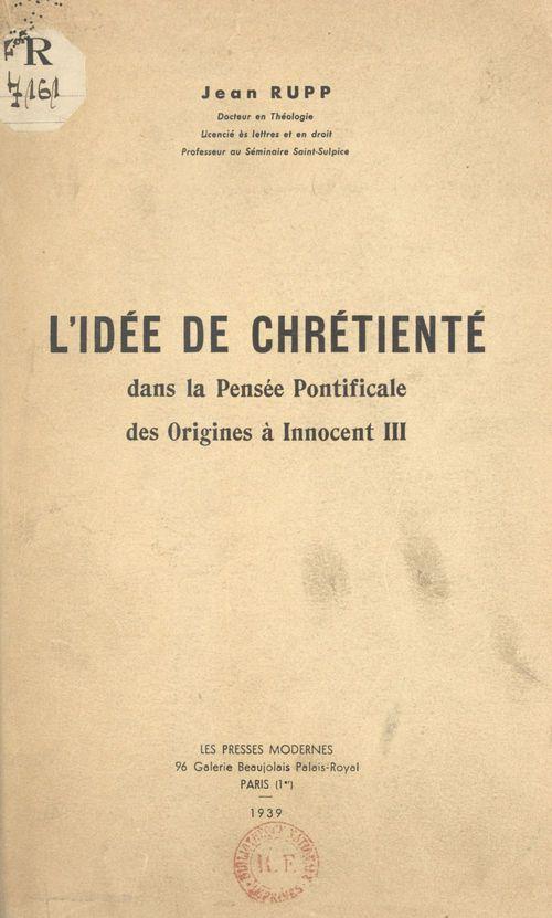 L'idée de chrétienté dans la pensée pontificale