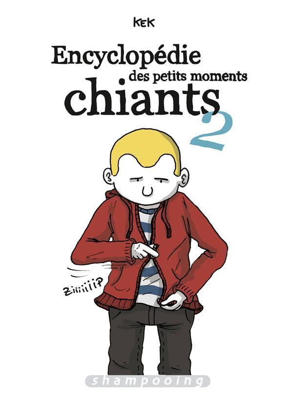 Encyclopédie des petits moments chiants t.2