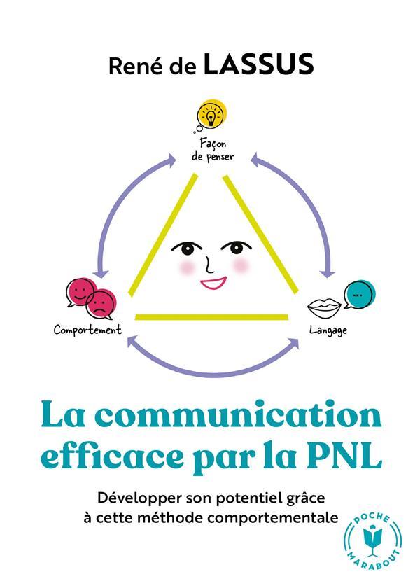 LASSUS RENE - LA COMMUNICATION EFFICACE PAR LA PNL