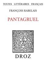Pantagruel  - François Rabelais
