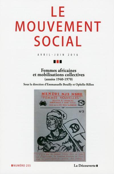 Revue le mouvement social t.255 ; femmes africaines et mobilisations collectives (1950-1970)