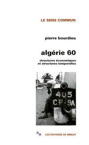 Algérie 60 ; Sstructures économiques et structures temporelles