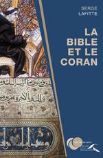 Vente Livre Numérique : La Bible et le Coran  - Serge LAFITTE