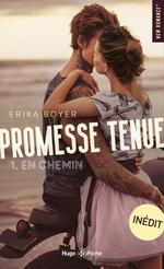 Promesse tenue T.1 ; en chemin  - Erika Boyer