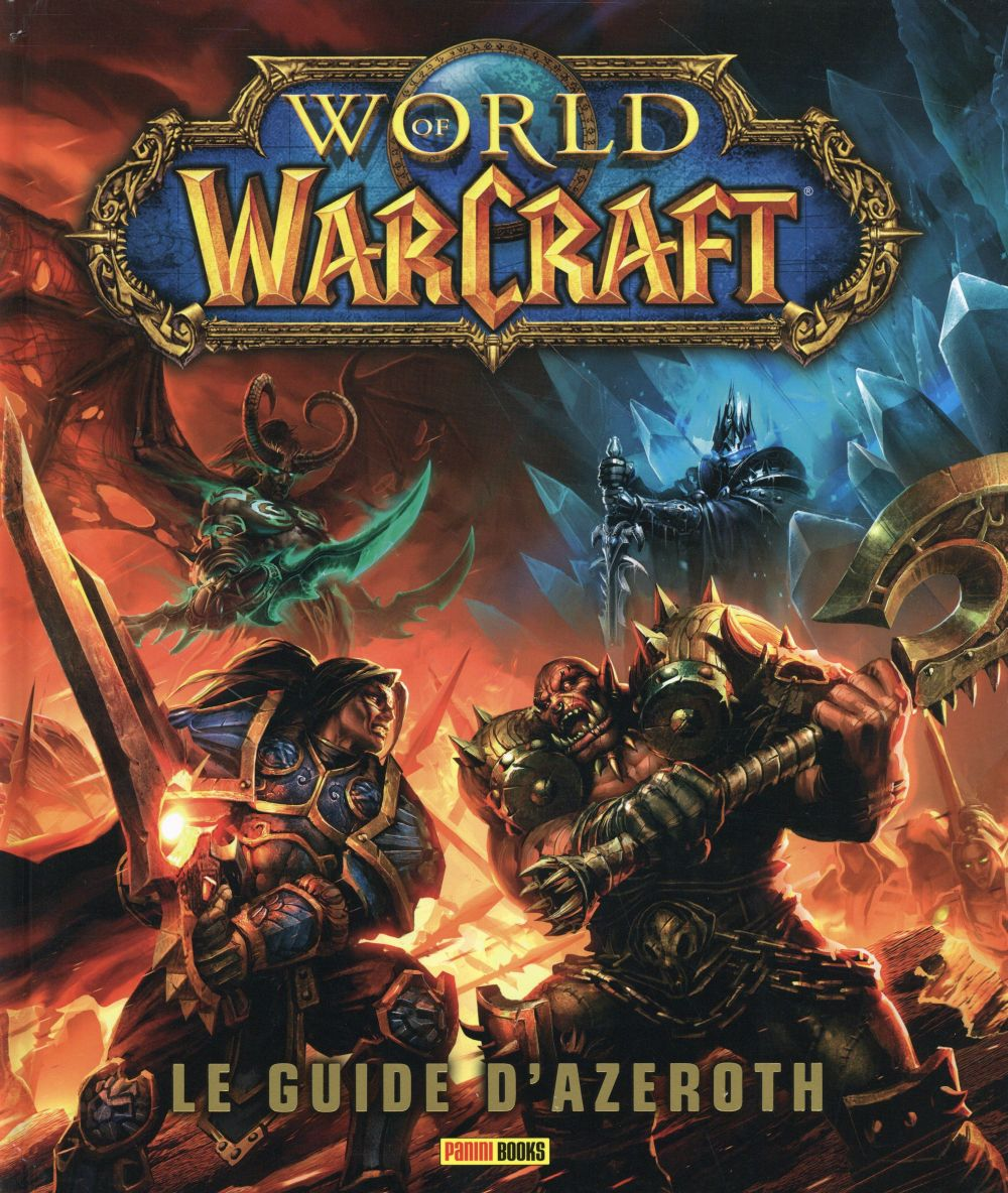World of warcraft ; le guide d'azeroth