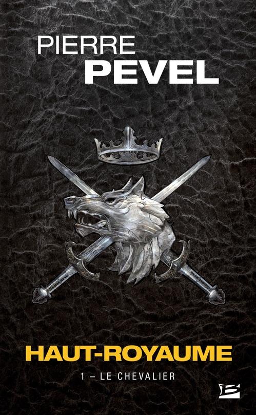 Haut-Royaume T.1 ; le chevalier