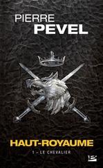Vente EBooks : Le Chevalier  - Pierre Pevel
