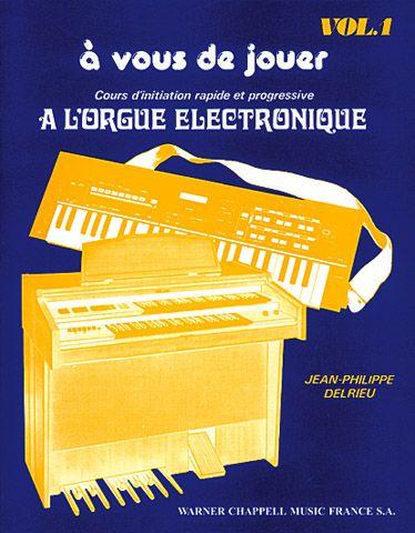 A Vous De Jouer - Orgue V. 1