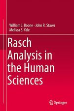 Rasch Analysis in the Human Sciences  - Melissa S. Yale - William J. Boone - John R. Staver