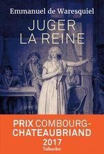 Vente EBooks : Juger la reine  - Emmanuel de Waresquiel