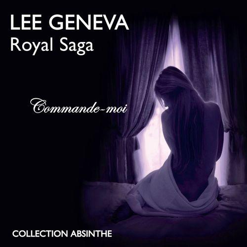 Royal Saga (Tome 1) - Commande-moi